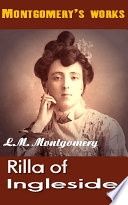 """Rilla of Ingleside: Top Canadian Author"" by L.M. Montgomery"