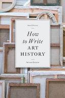 How to Write Art History