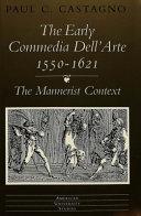 The Early Commedia Dell arte  1550 1621