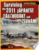 Surviving the 2011 Japanese Earthquake and Tsunami