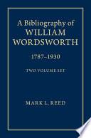 A Bibliography of William Wordsworth