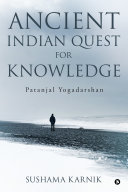 Ancient Indian Quest for Knowledge