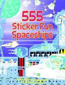 555 Sticker Fun Spaceships