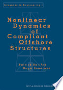 Nonlinear Dynamics of Compliant Offshore Structures Book