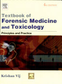 Textbook Of Forensic Medicine And Toxicology  Principles And Practice