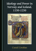 Pdf Ideology and Power in Norway and Iceland, 1150-1250 Telecharger