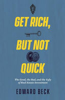 Get Rich But Not Quick PDF