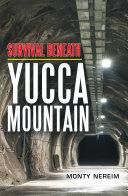 Survival Beneath Yucca Mountain [Pdf/ePub] eBook