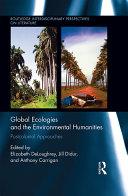 Global Ecologies and the Environmental Humanities Pdf/ePub eBook