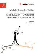 Simplexity to Orient Media Education Practices