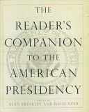 The Reader s Companion to the American Presidency