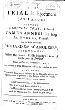 The Trial in Ejectment (at Large) Between Campbell Craig, Lessee of James Annesley, Esq., and Others, Plaintiff, and the Right Honourable Richard Earl of Anglesey, Defendant ebook