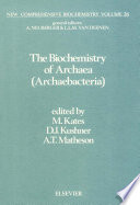 The Biochemistry Of Archaea Archaebacteria