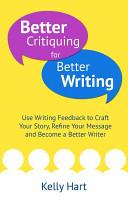 Better Critiquing for Better Writing