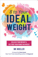 8 to Your Ideal Weight