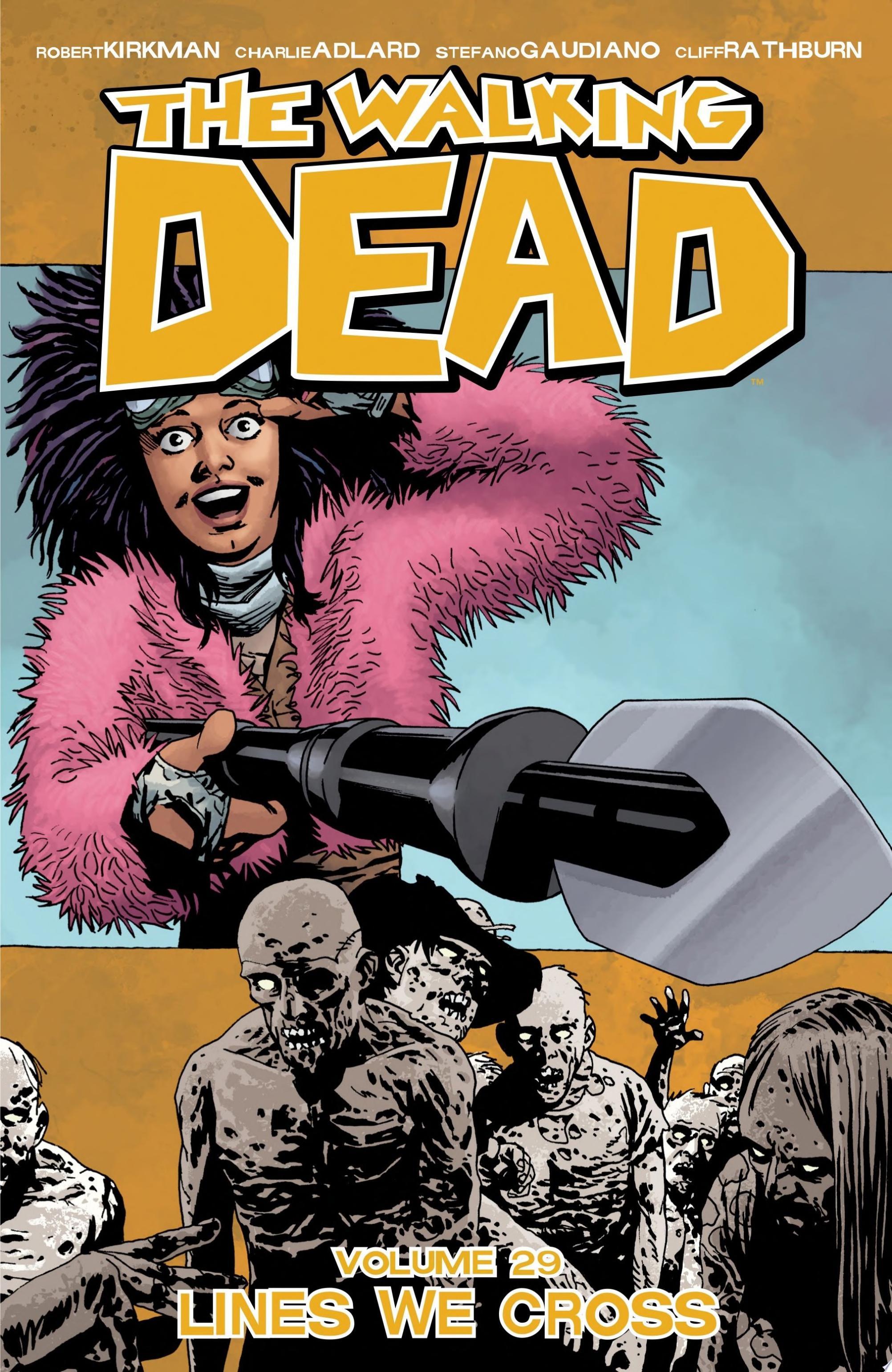 The Walking Dead Vol  29