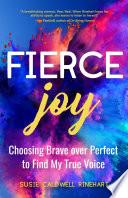 Fierce Joy