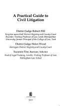 A Practical Guide to Civil Litigation