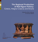 The Regional Production of Red Figure Pottery