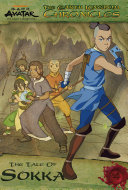 The Earth Kingdom Chronicles: The Tale of Sokka (Avatar: The Last Airbender)