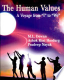 The Human Values: A Voyage from