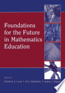 Foundations for the Future in Mathematics Education Book