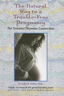 The Natural Way to a Trouble-Free Pregnancy