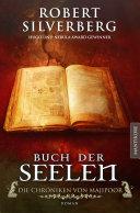 Buch der Seelen - Die Chroniken von Majipoor: Ein Roman des Hugo und Nebula Award Preisträger Robert Silverberg