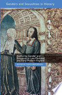 Authority Gender And Emotions In Late Medieval And Early Modern England