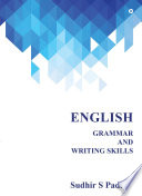 """English Grammar and Writing Skills"" by Sudhir S Padhye"