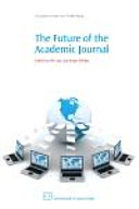 The Future of the Academic Journal [Pdf/ePub] eBook