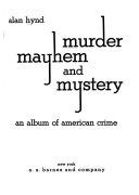 Murder  Mayhem  and Mystery
