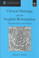 Clerical Marriage and the English Reformation