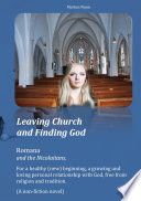 Leaving Church And Finding God