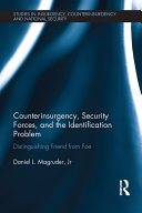 Counterinsurgency  Security Forces  and the Identification Problem