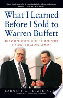 What I Learned Before I Sold to Warren Buffett Book