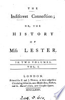The indiscreet connection  or  The history of miss Lester