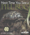 Next time you see a pill bug / by Emily Morgan.