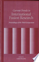 Current Trends in International Fusion Research Book