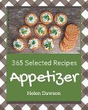 365 Selected Appetizer Recipes Pdf/ePub eBook
