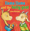 Llama Llama and the Bully Goat Pdf/ePub eBook