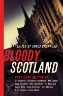 Pdf Bloody Scotland: New Fiction from Scotland's Best Crime Writers Telecharger
