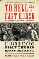 To Hell on a Fast Horse Updated Edition [Pdf/ePub] eBook