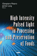 High Intensity Pulsed Light in Processing and Preservation of Foods Book