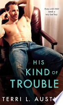 His Kind Of Trouble Book