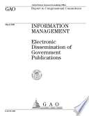 Information management : electronic dissemination of government publications : report to congressional committees