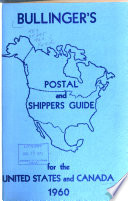 Bullinger's Postal & Shippers Guide for the United States & Canada