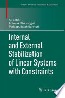 Internal and External Stabilization of Linear Systems with Constraints Book