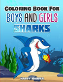 Coloring Books For Boys and Girls