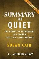 Summary of Quiet